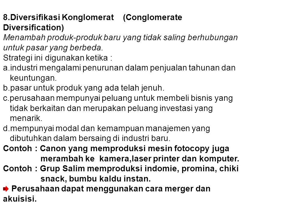 8.Diversifikasi Konglomerat (Conglomerate Diversification)