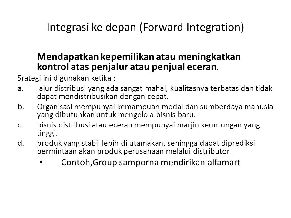 Integrasi ke depan (Forward Integration)