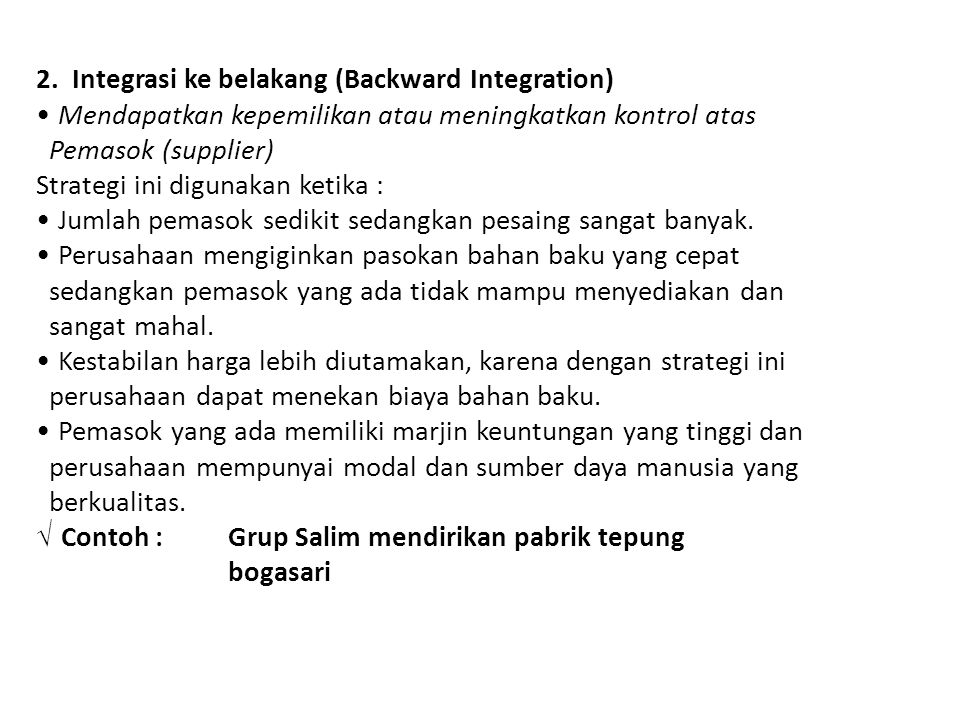 2. Integrasi ke belakang (Backward Integration)