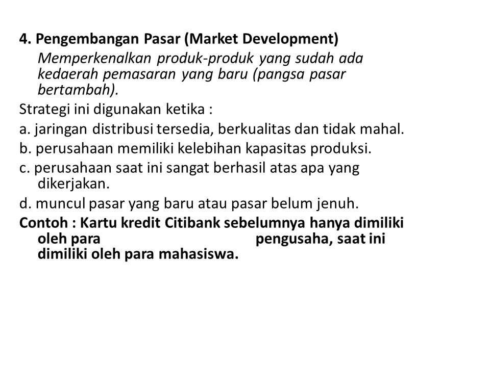 4. Pengembangan Pasar (Market Development)
