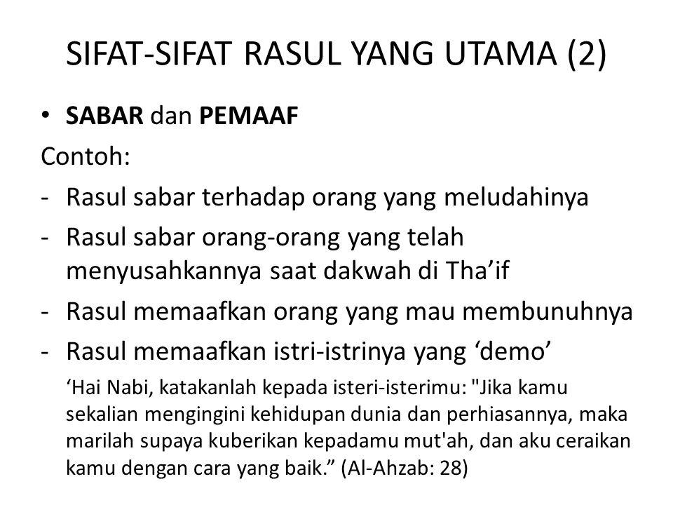 SIFAT-SIFAT RASUL YANG UTAMA (2)