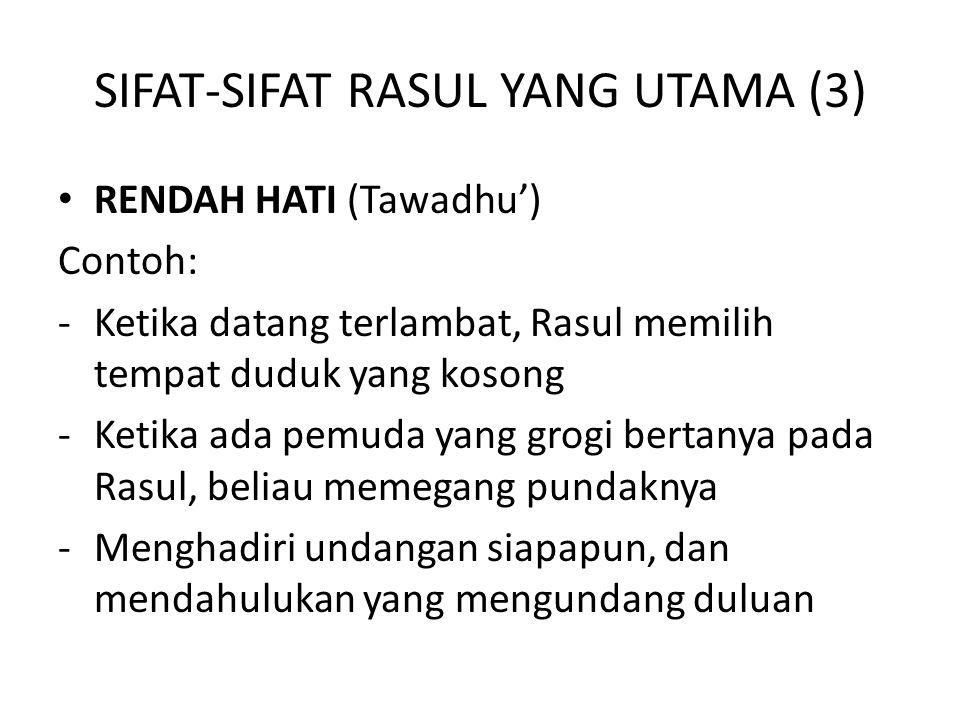 SIFAT-SIFAT RASUL YANG UTAMA (3)