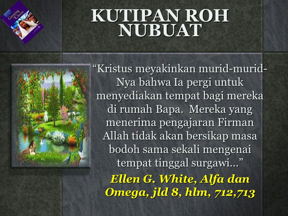 Ellen G. White, Alfa dan Omega, jld 8, hlm, 712,713