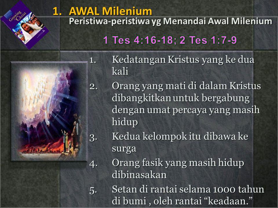 1. AWAL Milenium Peristiwa-peristiwa yg Menandai Awal Milenium