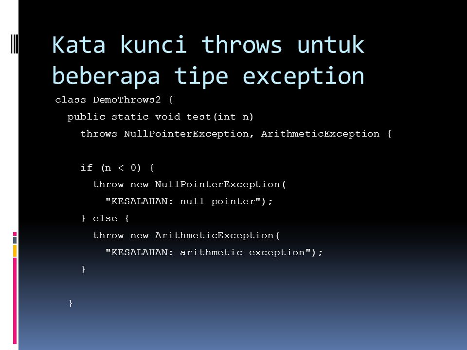 Kata kunci throws untuk beberapa tipe exception