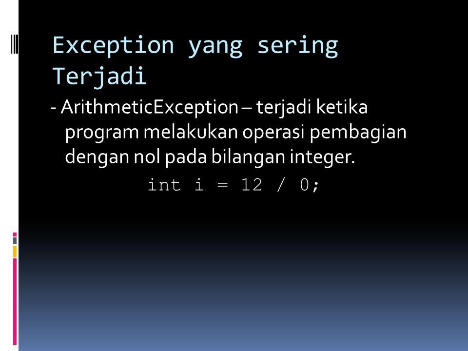 Exception yang sering Terjadi