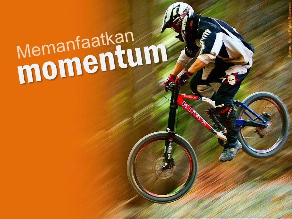 Memanfaatkan momentum