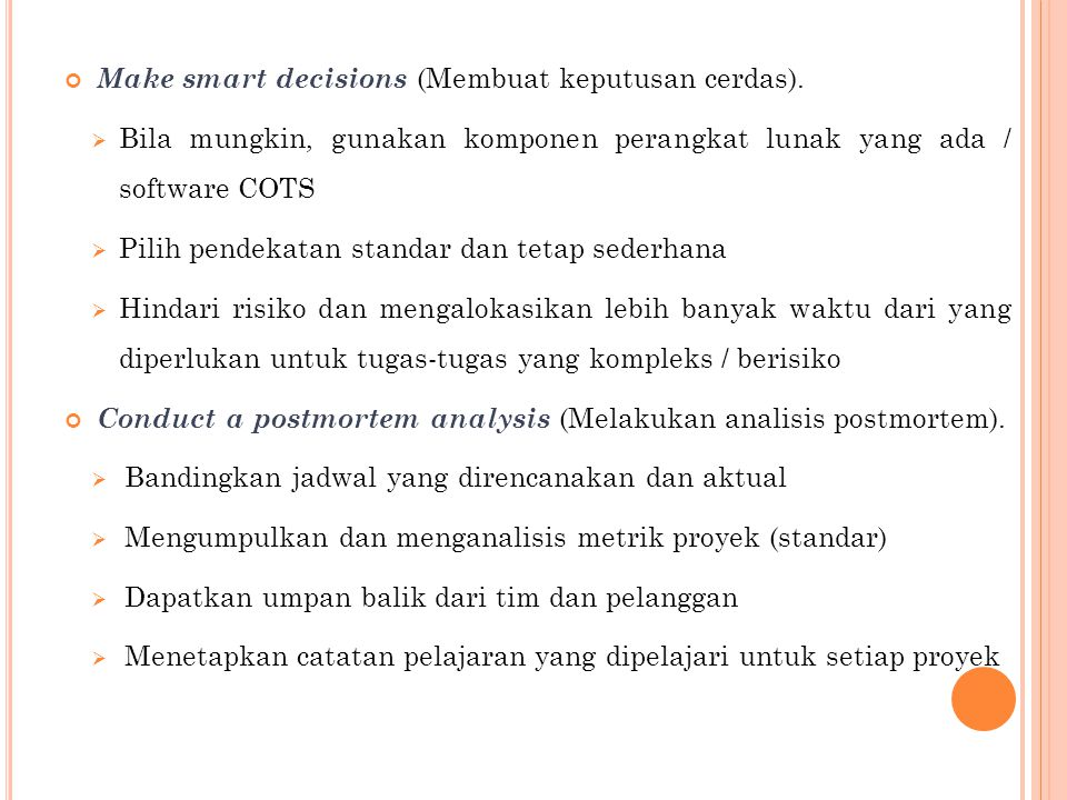 Make smart decisions (Membuat keputusan cerdas).