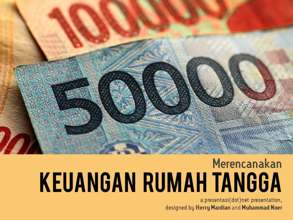 Keuangan Rumah Tangga Merencanakan a presentasi(dot)net presentation,