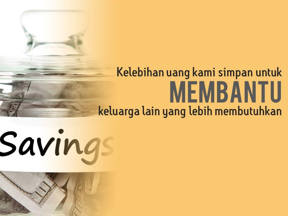 membantu Kelebihan uang kami simpan untuk