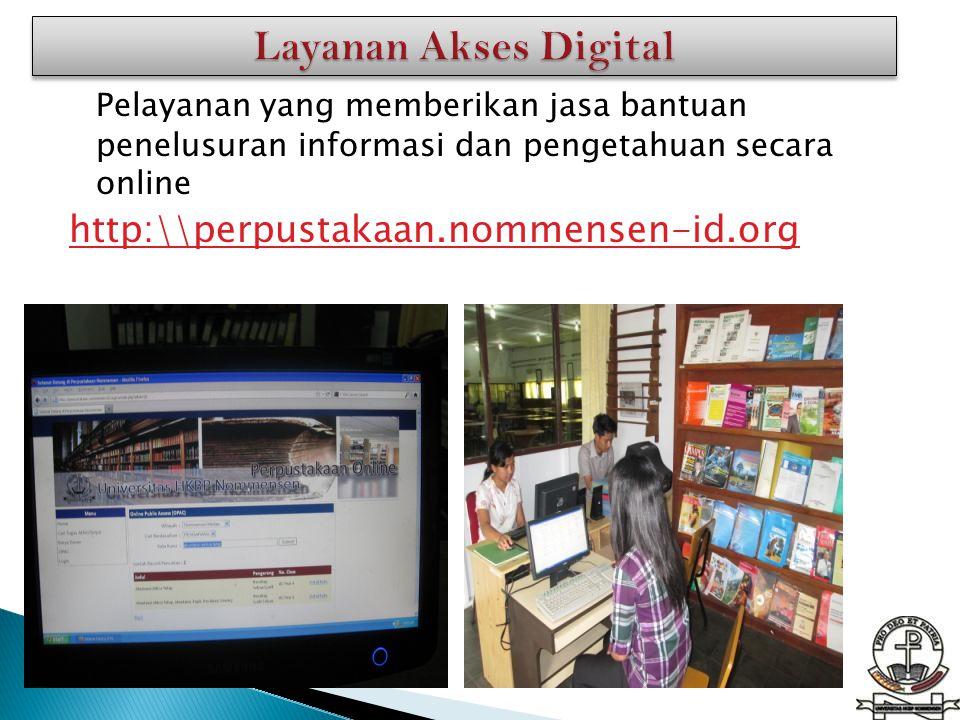 Layanan Akses Digital http:\\perpustakaan.nommensen-id.org