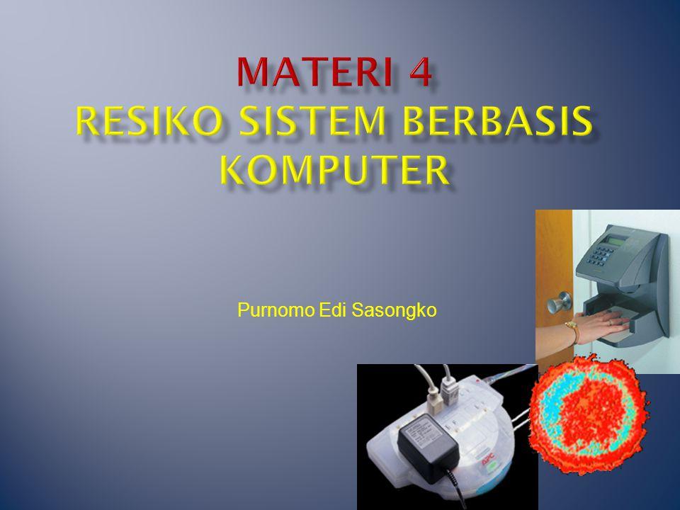 Materi 4 resiko sistem Berbasis komputer
