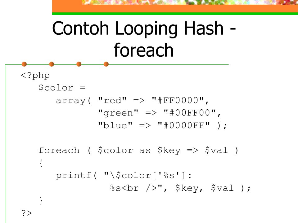 Contoh Looping Hash - foreach