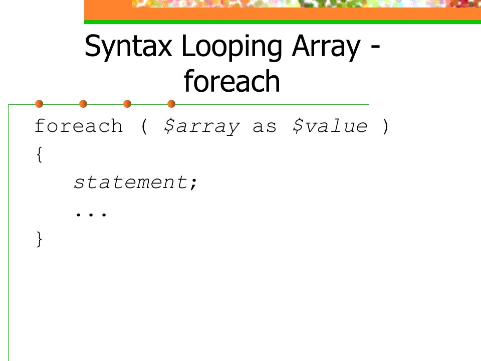 Syntax Looping Array - foreach