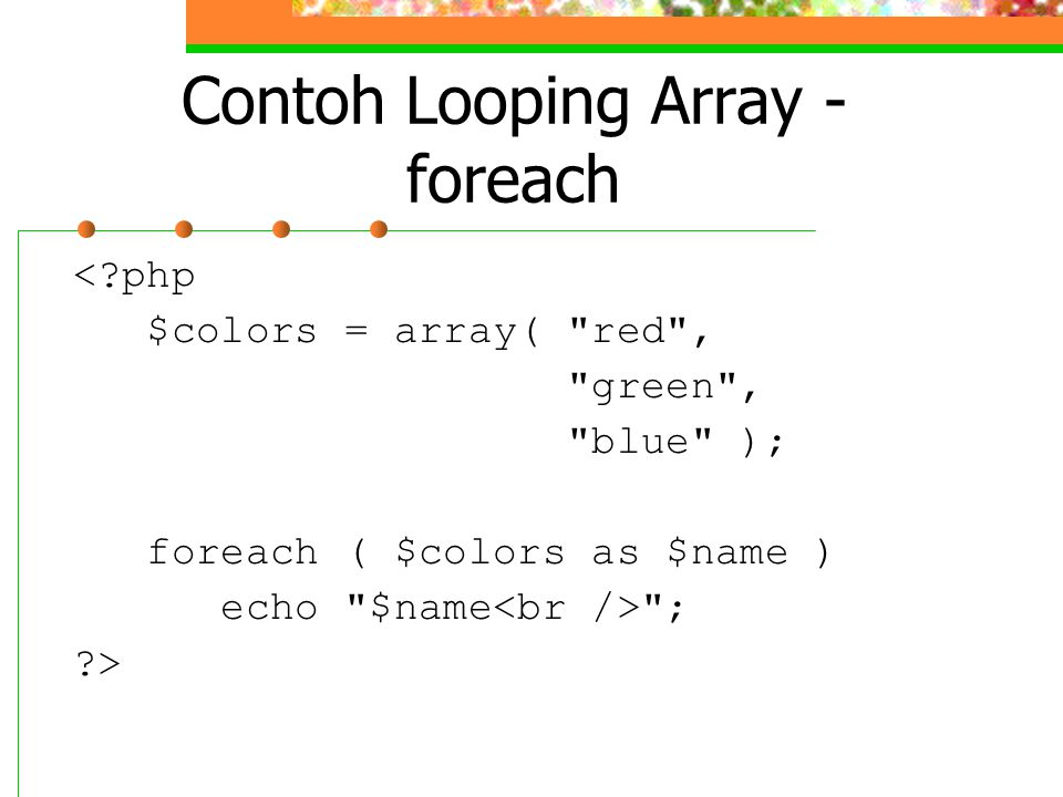 Contoh Looping Array - foreach