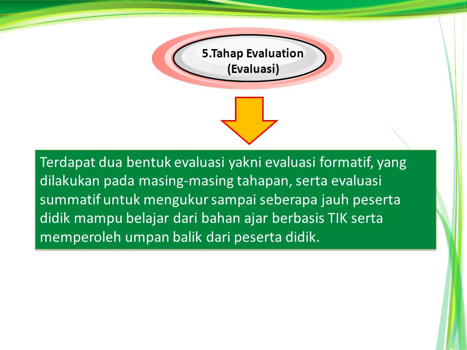 5.Tahap Evaluation (Evaluasi)