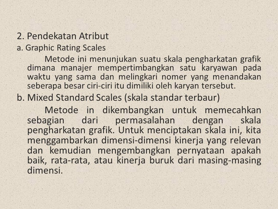 b. Mixed Standard Scales (skala standar terbaur)