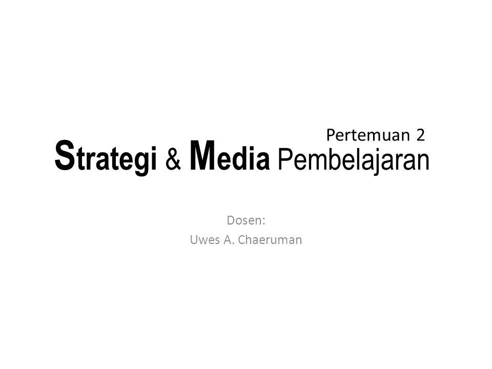 Strategi & Media Pembelajaran