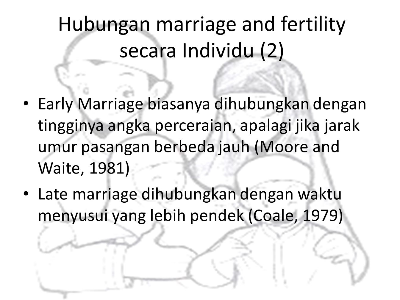 Hubungan marriage and fertility secara Individu (2)