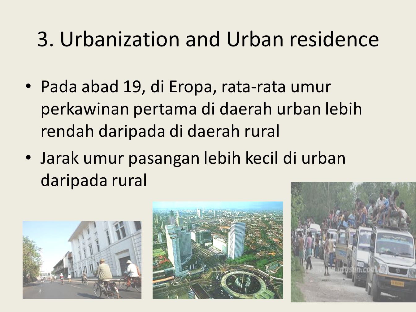 3. Urbanization and Urban residence