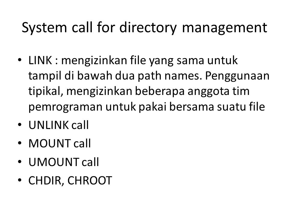 System call for directory management