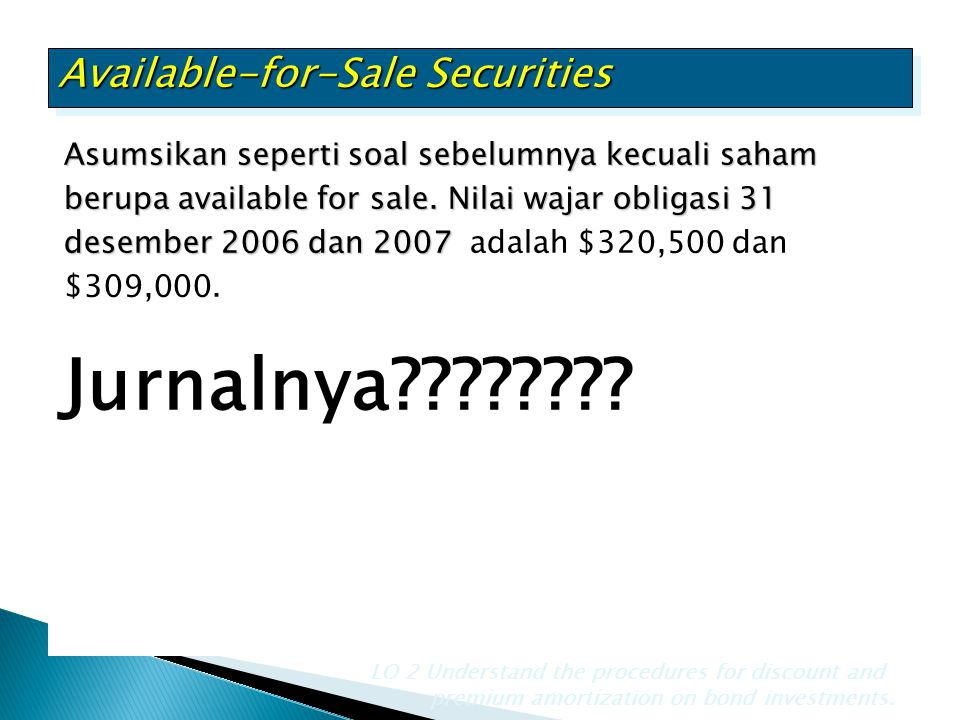 Jurnalnya Available-for-Sale Securities