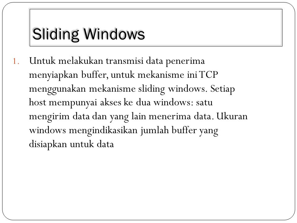 3/30/2011 Sliding Windows.