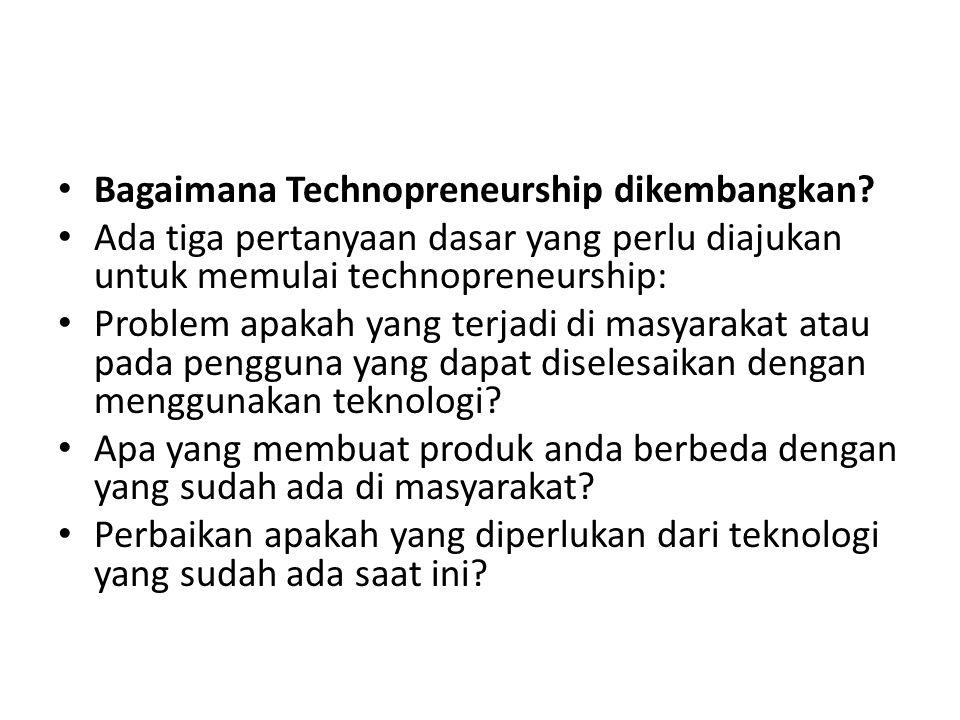 Bagaimana Technopreneurship dikembangkan