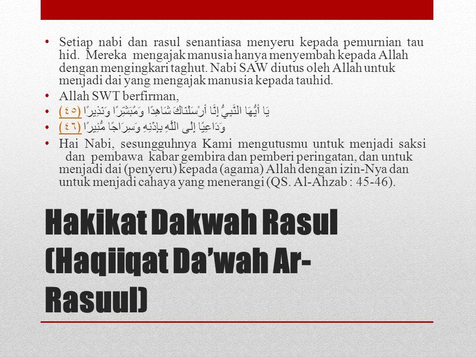 Hakikat Dakwah Rasul (Haqiiqat Da'wah Ar-Rasuul)