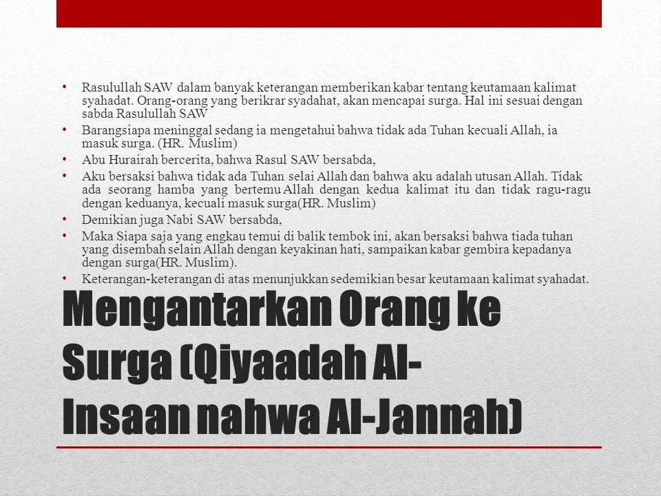 Mengantarkan Orang ke Surga (Qiyaadah Al-Insaan nahwa Al-Jannah)