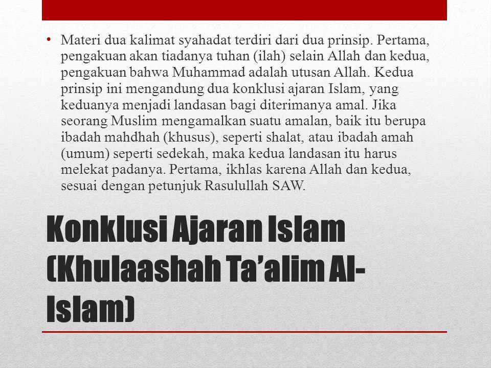 Konklusi Ajaran Islam (Khulaashah Ta'alim Al-Islam)