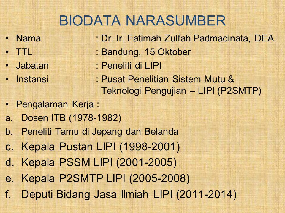 BIODATA NARASUMBER Kepala Pustan LIPI (1998-2001)