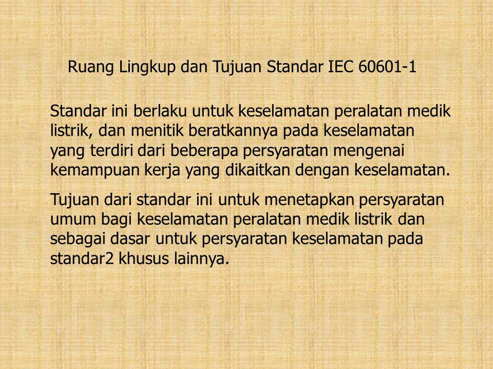 Ruang Lingkup dan Tujuan Standar IEC 60601-1