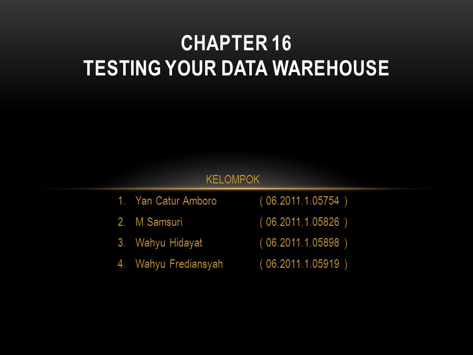 Chapter 16 Testing Your Data Warehouse