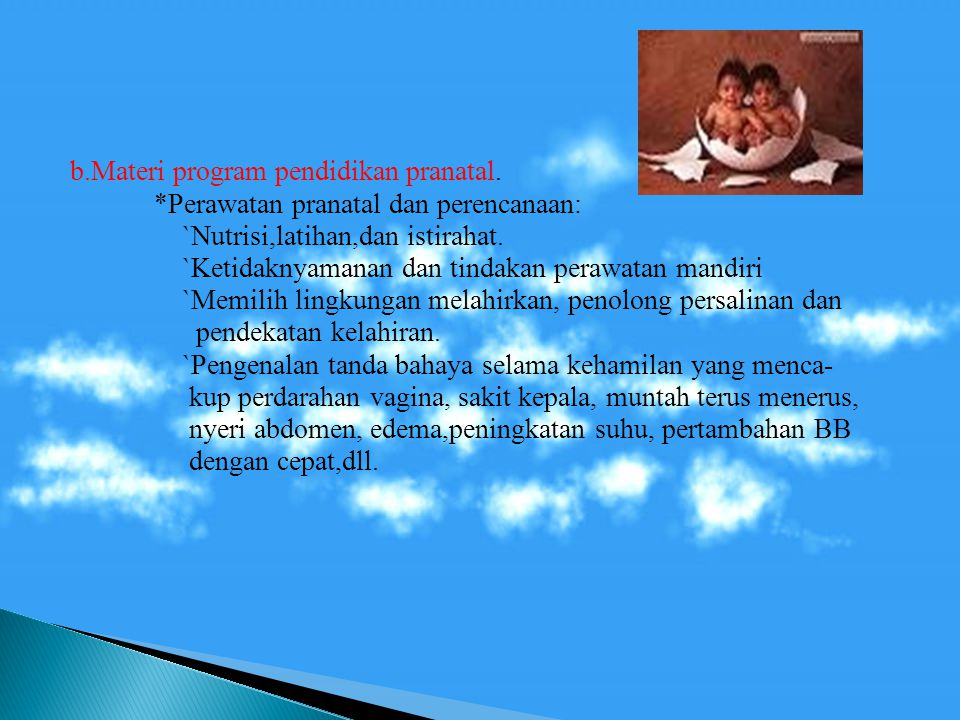 b. Materi program pendidikan pranatal