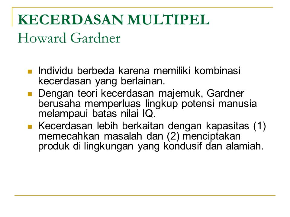 KECERDASAN MULTIPEL Howard Gardner