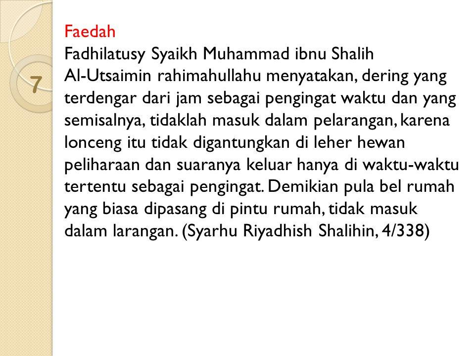 7 Faedah Fadhilatusy Syaikh Muhammad ibnu Shalih
