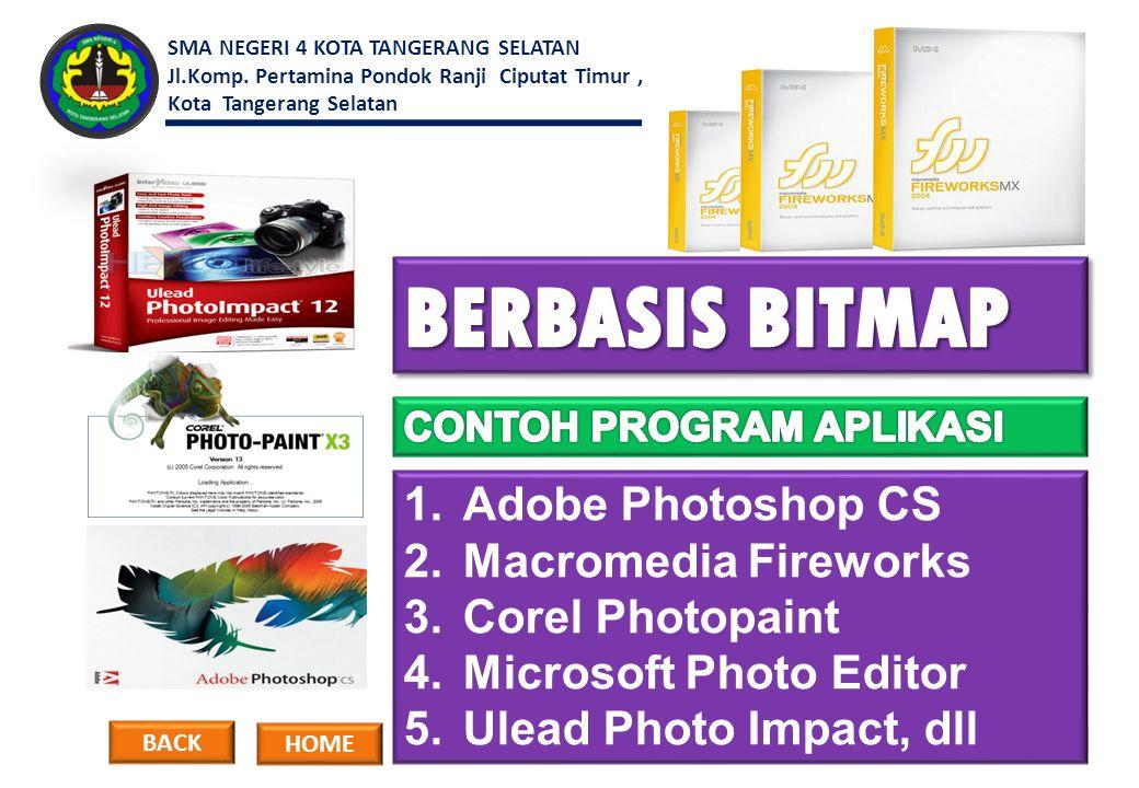 BERBASIS BITMAP Adobe Photoshop CS Macromedia Fireworks