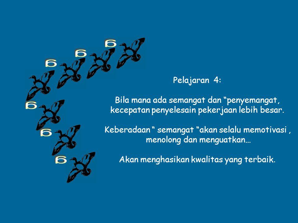 g g g g g g Pelajaran 4: Bila mana ada semangat dan penyemangat,