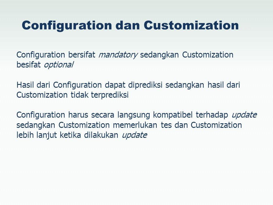 Configuration dan Customization…