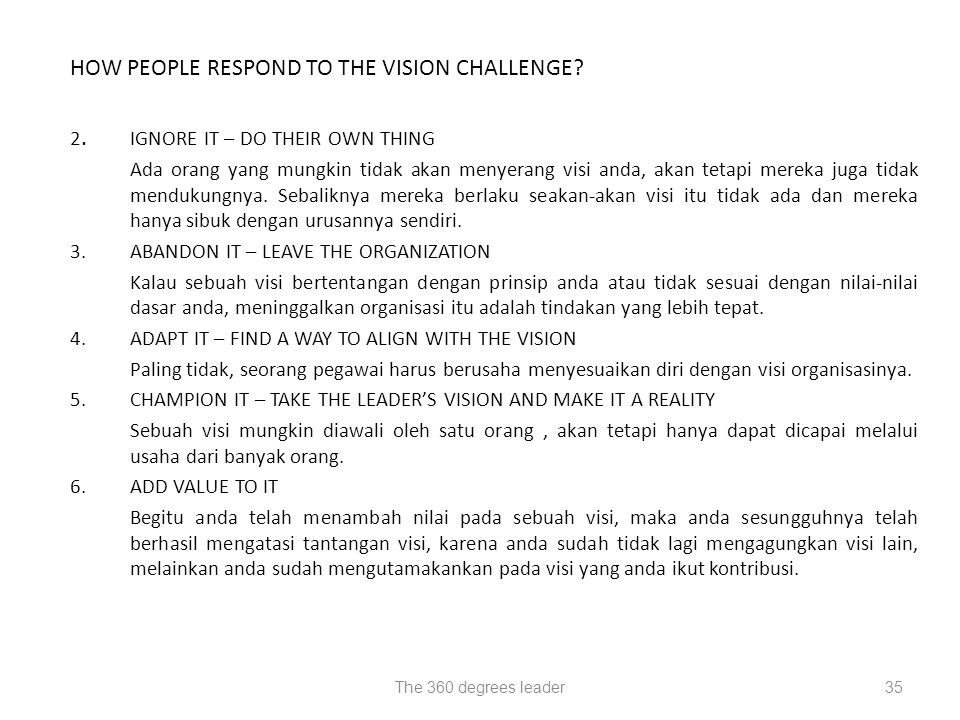 HOW PEOPLE RESPOND TO THE VISION CHALLENGE
