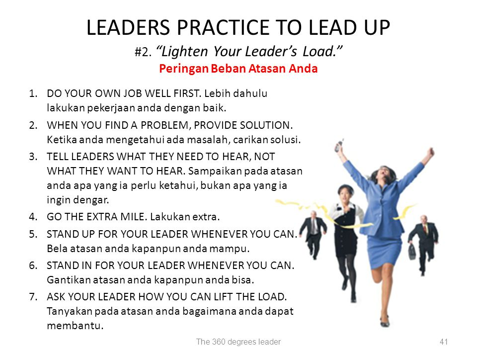 LEADERS PRACTICE TO LEAD UP #2. Lighten Your Leader's Load