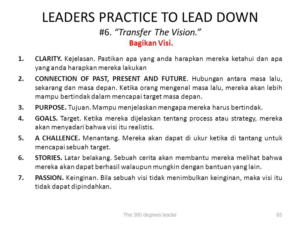 LEADERS PRACTICE TO LEAD DOWN #6. Transfer The Vision. Bagikan Visi.