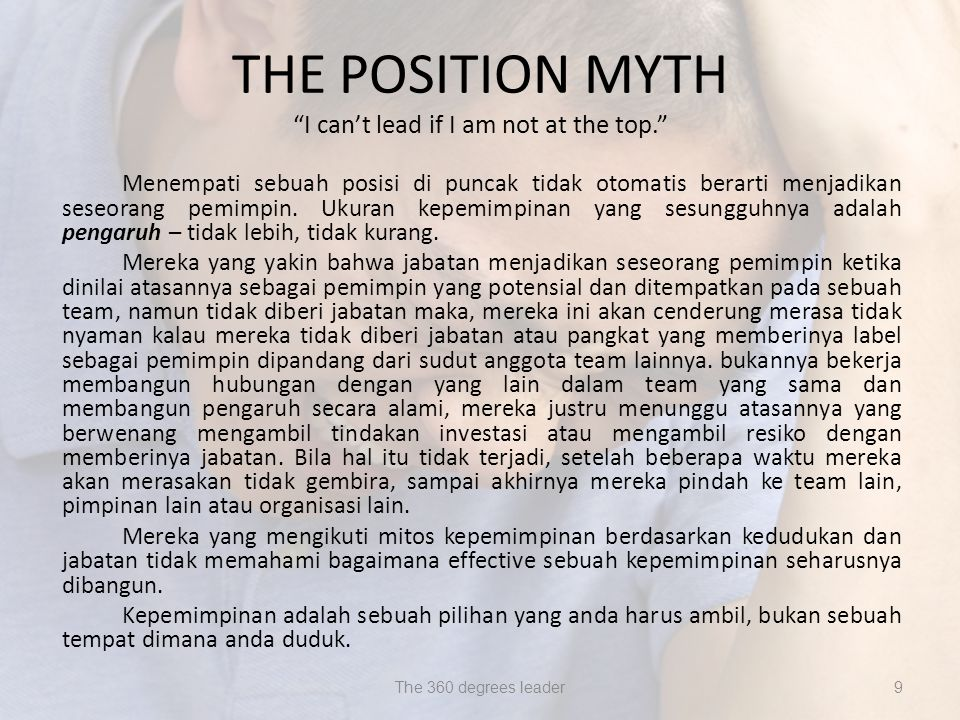 THE POSITION MYTH I can't lead if I am not at the top.