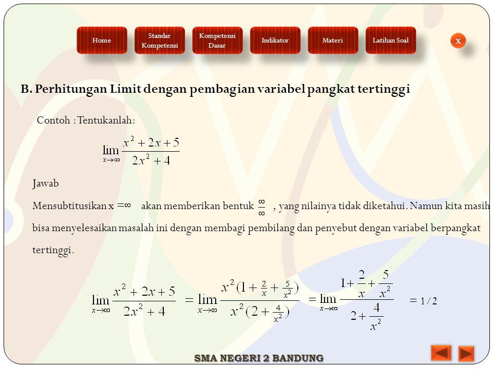 B. Perhitungan Limit dengan pembagian variabel pangkat tertinggi