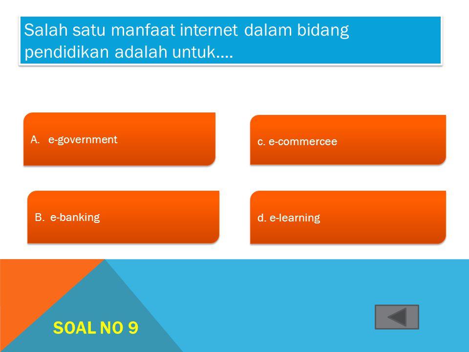 Salah satu manfaat internet dalam bidang pendidikan adalah untuk....