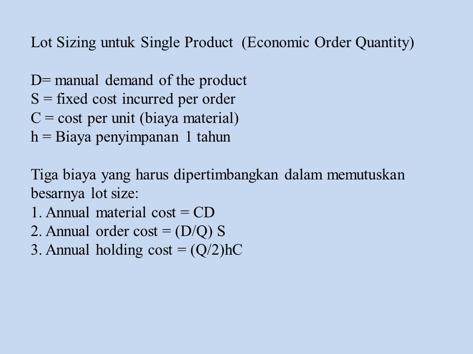 Lot Sizing untuk Single Product (Economic Order Quantity)
