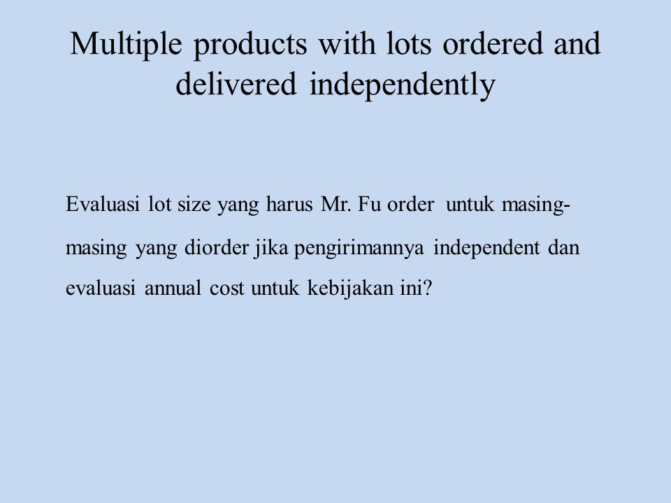 Multiple products with lots ordered and delivered independently