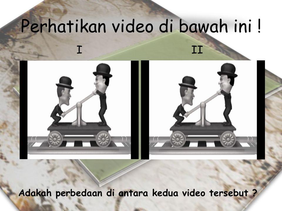 Perhatikan video di bawah ini !