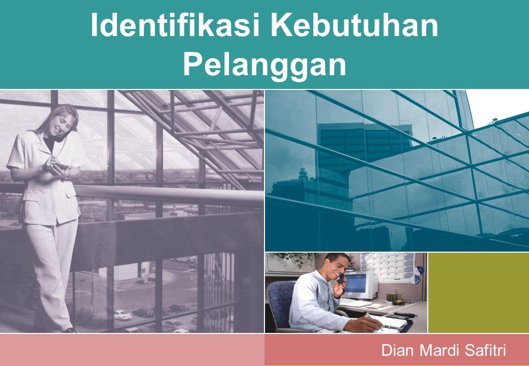 Identifikasi Kebutuhan Pelanggan